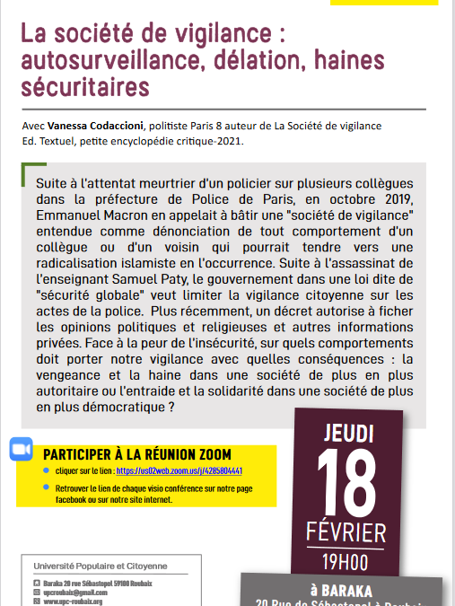La société de vigilance : autosurveillance, délation, haines sécuritaires